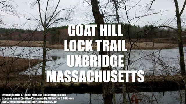 Goat Hill Lock Trail in Uxbridge, Massachusetts